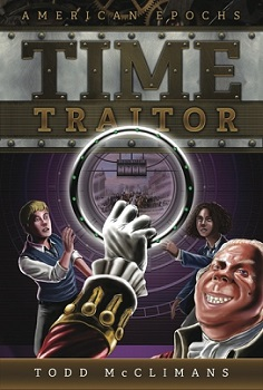 Todd McCliman's first book cover in the Time Traitor series